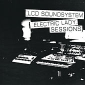 (We Don't Need This) Fascist Groove Thang (electric lady sessions) de LCD Soundsystem