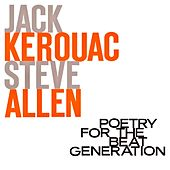 Poetry For The Beat Generation (Remastered) by Jack Kerouac