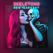 Skeletons by New Years Day