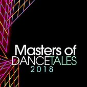 Masters of Dance Tales 2018 by Various Artists