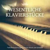 Wesentliche Klavierstücke: Tiefenentspannung Klassische Musik zum Schlafen by Heinrich Dawydow