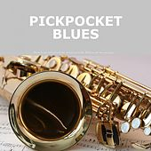Pickpocket Blues by Bessie Smith