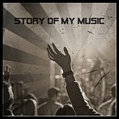Story Of my Music von Various Artists