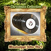 Christmas Collection by Mississippi John Hurt
