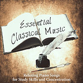 Essential Classical Music - Relaxing Piano Songs for Study Skills and Concentration by Krakow String Project