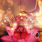 Classical Music for Meditation & Yoga Vol. 2 by Canon Philharmonic Orchestra
