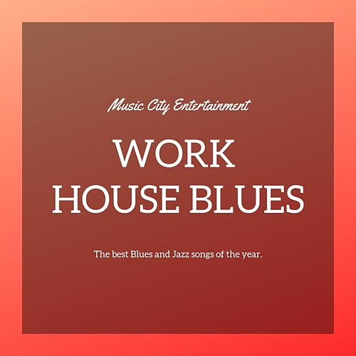 Work House Blues von Bessie Smith