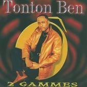 2 Gammes de Tonton Ben