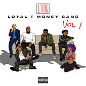 LoyalTMoneyGang, Vol. 1 by Various Artists