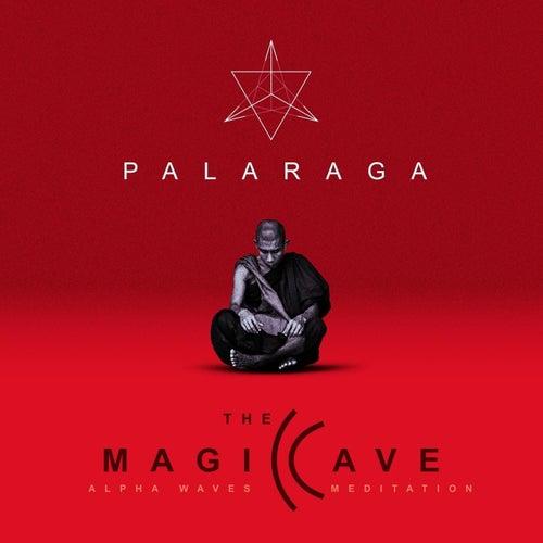 The Magic Cave (Alpha Waves Meditation) de Palaraga