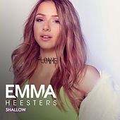 Shallow de Emma Heesters