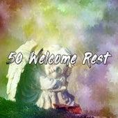 50 Welcome Rest by Deep Sleep Music Academy
