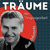 Träume der Vergangenheit by Rudi Schuricke