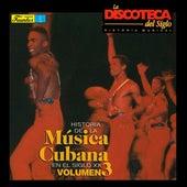 Historia de la Música Cubana en el Siglo XX (Vol. 3) de Various Artists