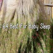 64 Best For Baby Sleep de Smart Baby Lullaby