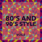 80's and 90's Style (Vol. 3) by Various Artists