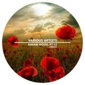 Dream Mood, Pt. 12 - EP von Various Artists
