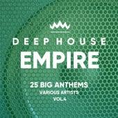 Deep-House Empire (25 Big Anthems), Vol. 4 - EP von Various Artists