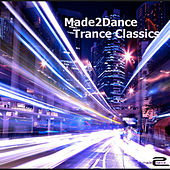 Made2Dance Trance Classics - EP by Various Artists