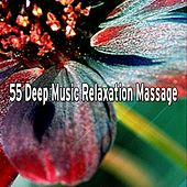 55 Deep Music Relaxation Massage by S.P.A