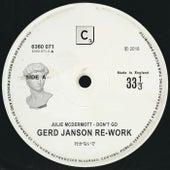 Don't Go (Gerd Janson Re-Work - Shorter Edit) by Julie McDermott