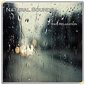 Rain Relaxation by Natural Sounds