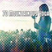 70 Mountainous Yoga von Massage Therapy Music