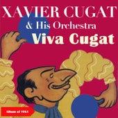 Viva Cugat! (Album of 1961) by Xavier Cugat & His Orchestra