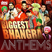 Biggest Bhangra Anthems de Various Artists