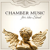 Chamber Music for the Soul – Classical Mood Music to Help You Relax and Free Your Mind de Krakow String Project