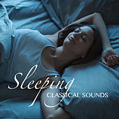 Sleeping Classical Sounds von Various Artists