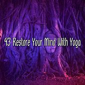 43 Restore Your Mind With Yoga by Classical Study Music (1)