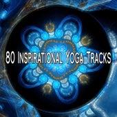 80 Inspirational Yoga Tracks von Entspannungsmusik