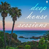Deep House Sessions by Various Artists