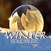 Winter Soul Music by Various Artists