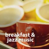 Breakfast & Jazz Music di Various Artists