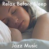 Relax Before Sleep Jazz Music de Various Artists