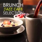 Brunch Jazz Cafe Selection di Various Artists