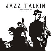 Jazz Talkin, Vol. 2 by Various Artists
