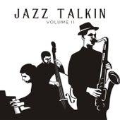 Jazz Talkin, Vol. 2 von Various Artists