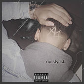 No Stylist (Remix) by Anthony Julivn