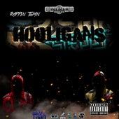 Hooligans by Rappin Twan