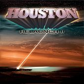 Relaunch II de Houston