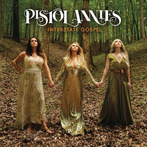 Interstate Gospel by Pistol Annies