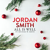 All Is Well by Jordan Smith