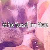 68 Free Yourself From Stress von Relajacion Del Mar
