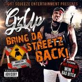 Bring da Streetz Back von GzUp