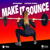 Make It Bounce von Dynamic