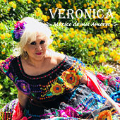 Mexico de Mis Amores by Veronica
