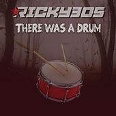 There was a Drum by Ricky 305